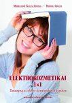Elektrokozmetikai 1x1 - Gallai Zsuzsa - Rudolf Ibolya,2019